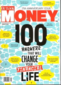 Outlook Money_Aug _2015_Pg Cover Page_(Cc 100)_100 Anwers That Will Change Your Financial Life