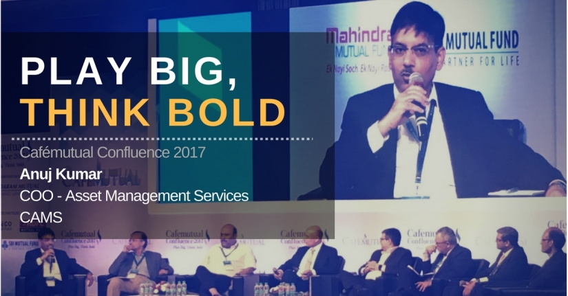 Cafémutual Confluence, 2017 – Anuj Kumar, COO – Asset Management Services, on how there is a need to improve the number of distributors