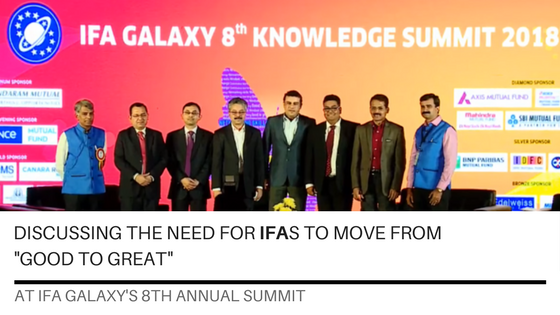 "Discussing the need for IFAs to go from ""Good to Great"" at IFA Galaxy's 8th Annual Summit"