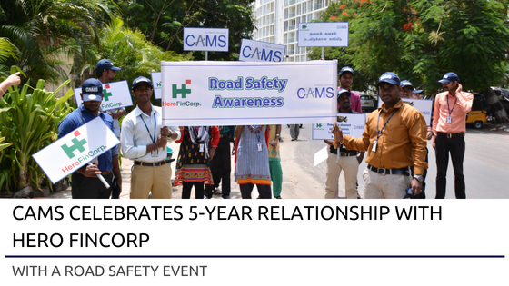 CAMS Celebrates 5-Year Relationship with Hero FinCorp with a Road Safety Event
